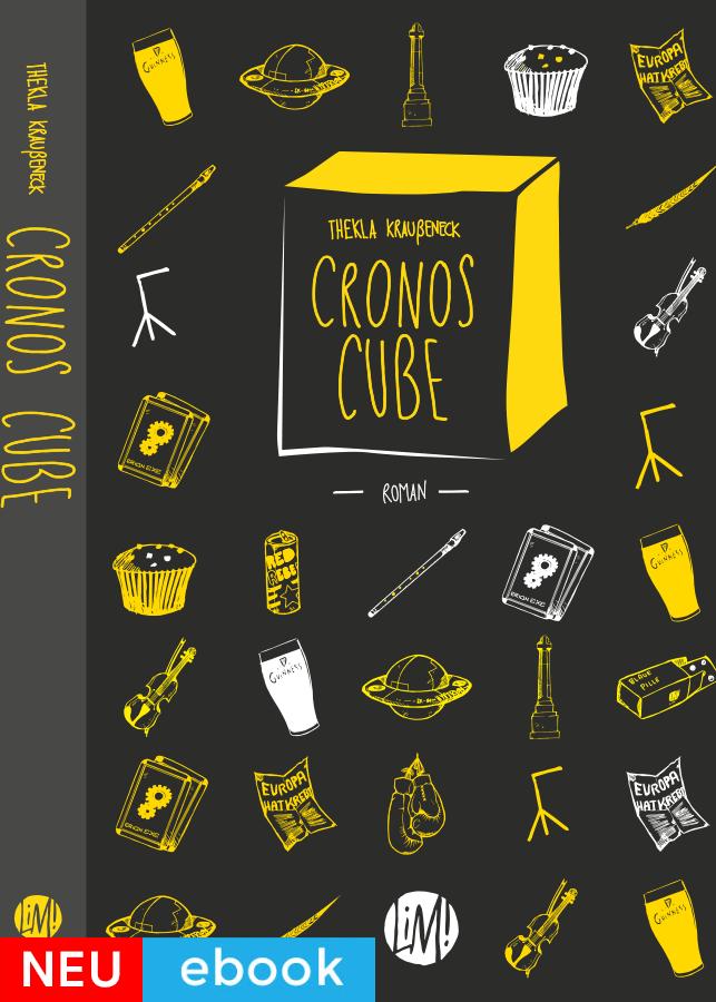 Cronos Cube – Thekla Kraußeneck ebook Cover