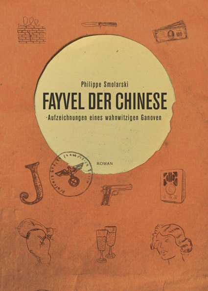 Fayvel der Chinese - Philippe Smolarski - Cover