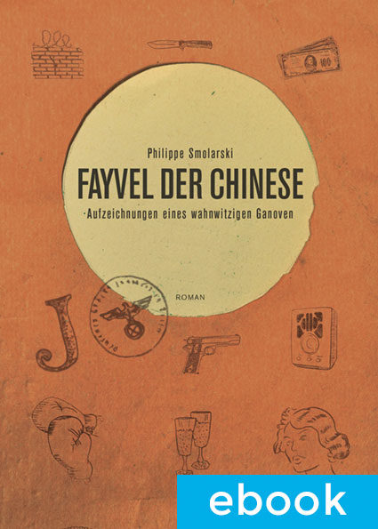 Fayvel der Chinese - Philippe Smolarski - Cover ebook
